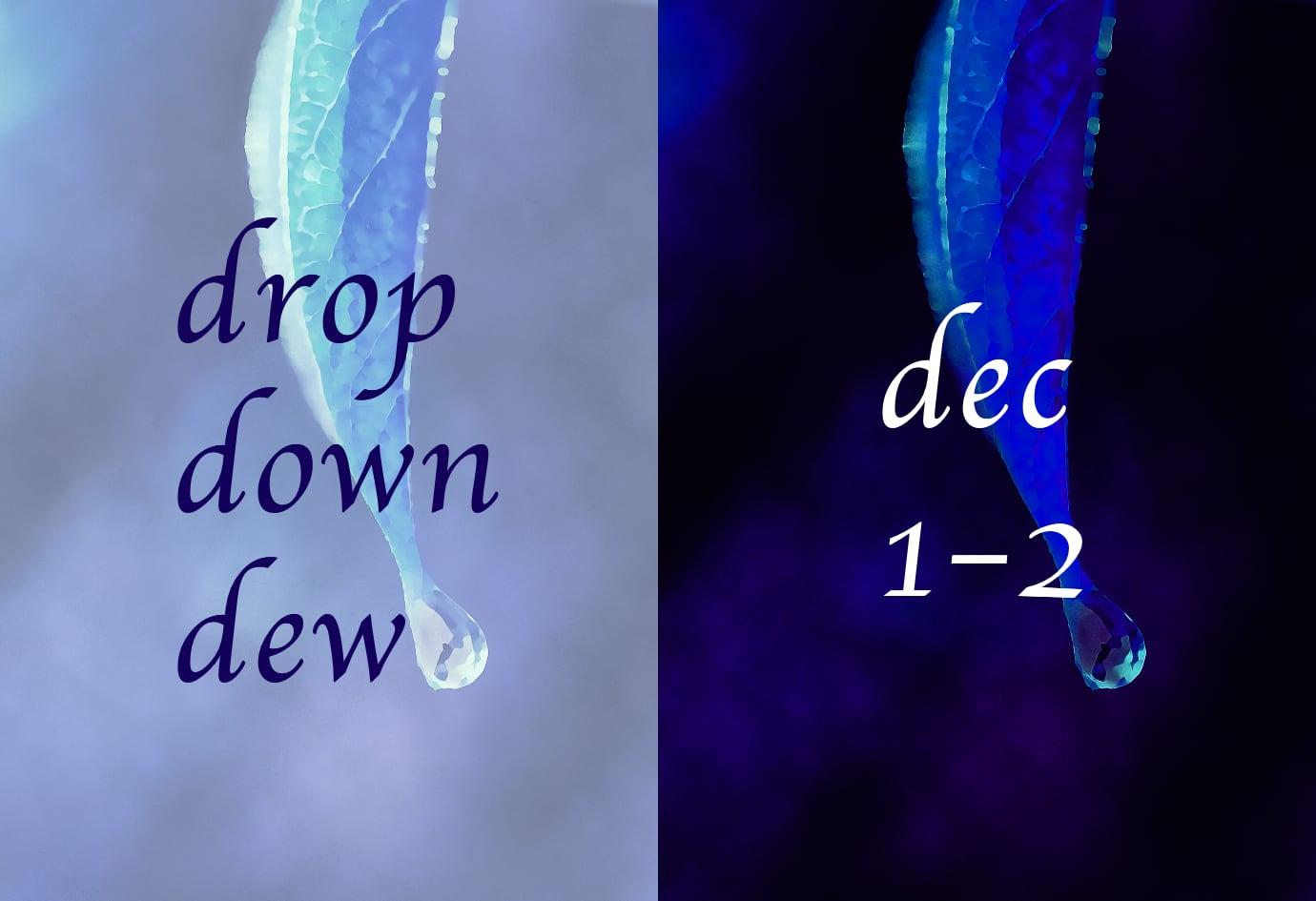 Drop Down Dew